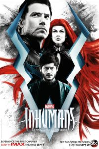 "Poster for the movie ""Marvel's Inhumans: IMAX"""