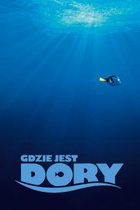 "Poster for the movie ""Gdzie jest Dory"""