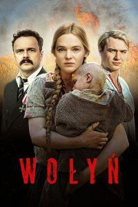 "Poster for the movie ""Wołyń"""