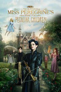 "Poster for the movie ""Miss Peregrine's Home for Peculiar Children"""