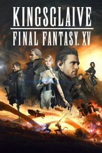 "Poster for the movie ""Kingsglaive: Final Fantasy XV"""