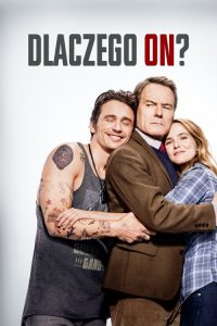 "Poster for the movie ""Dlaczego on?"""