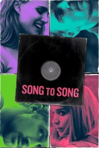"Poster for the movie ""Song to Song"""