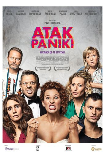 "Poster for the movie ""Atak paniki"""