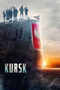 "Poster for the movie ""Kursk"""