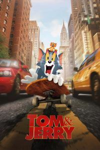 """Poster for the movie """"Tom & Jerry"""""""